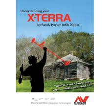 Minelab X-Terra instruction manual: New by R. Horton