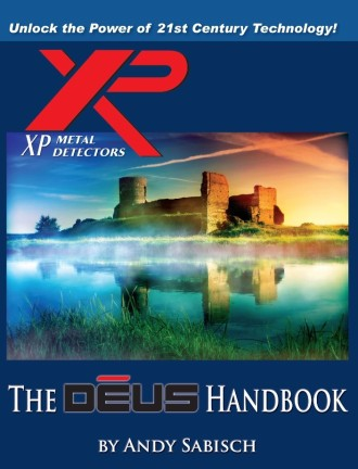 XP Deus metal detector handbook, by Andy Sabisch